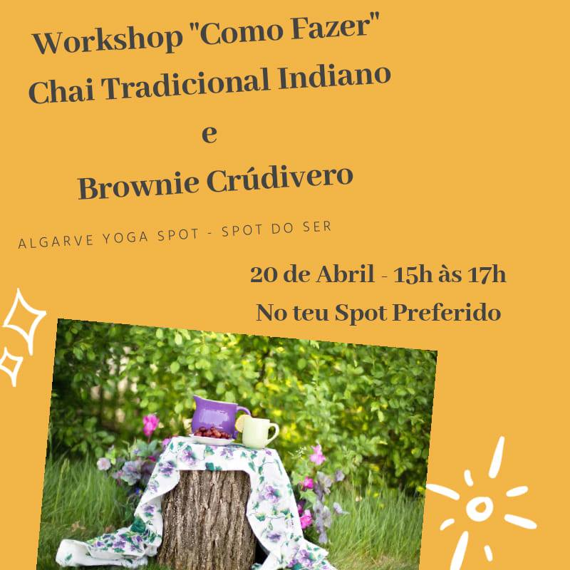 Workshop Como fazer Chai Tradicional Indiano e Brownie Crudívoro